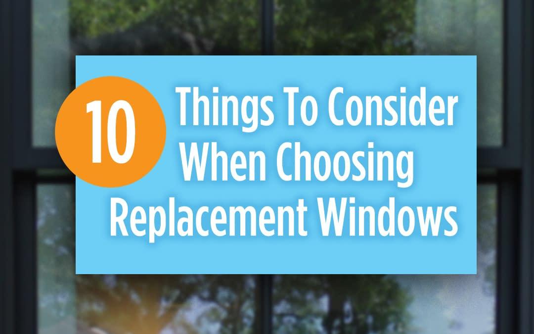 Choosing Replacement Windows